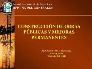 CONSTRUCCI N DE OBRAS P BLICAS Y MEJORAS PERMANENTES