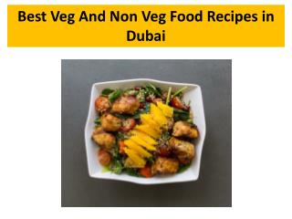Best Veg And Non Veg Food Recipes in Dubai