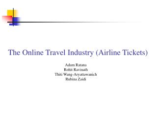 The Online Travel Industry Airline Tickets