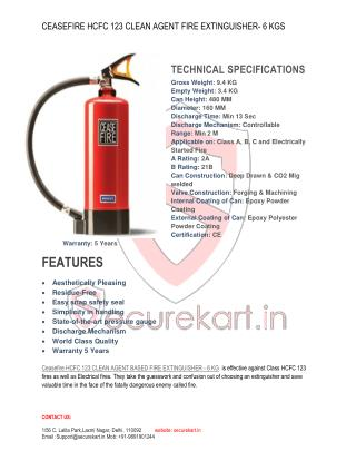 Ceasefire HCFC 123 Clean Agent Gas Based Fire Extinguisher - 6 Kg Features