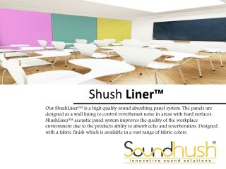 Shush Liner Acoustic Wall Panels