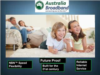 We're Australia Broadband And We're Different