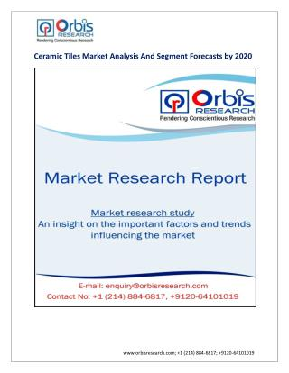 Global Ceramic Tiles Industry 2022 Forecasts Research Report - OrbisResearch