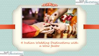 4 Indian Wedding Destinations with a Wow factor