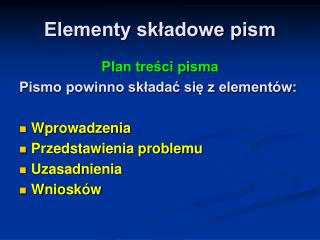 Elementy skladowe pism