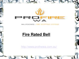 Fire Rated Bell