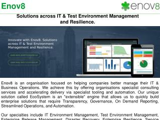 Specialist In IT& Test Environment Management Solutions | Enov8