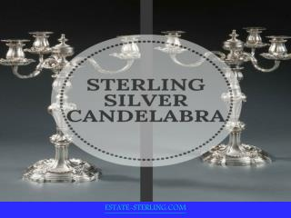 Elegant Collection of Sterling Silver Candelbra