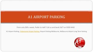 A1 airport parking – The finest choice for travellers of Melbourne