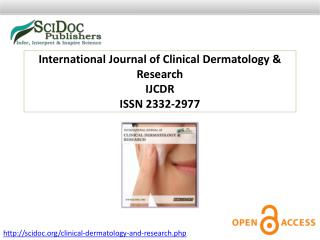 International Journal of Clinical Dermatology & Research ISSN 2332-2977