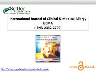 International Journal of Clinical & Medical Allergy ISSN 2332-2799