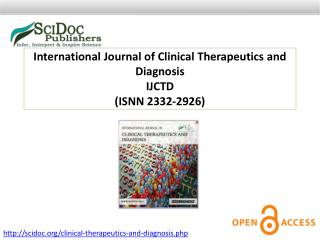 International Journal of Clinical Therapeutics and Diagnosis ISSN 2332-2926