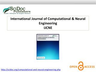 International Journal of Computational & Neural Engineering
