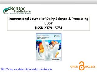 International Journal of Dairy Science & Processing ISSN 2379-1578