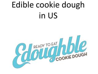 Edible cookie dough in US