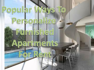 How to Design Furnished Apartments For Rent
