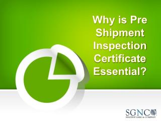 Why is Pre-Shipment Inspection Certificate Essential