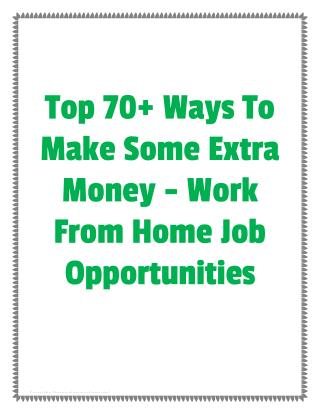 Top 70  Ways To Make Some Extra Money - Work From Home Job Opportunities