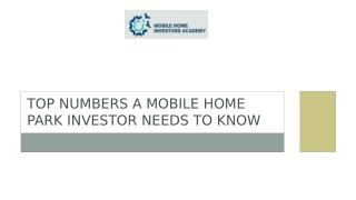 Top Numbers A Mobile Home Park Investor Needs To Know