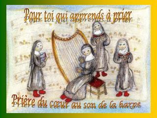 Pri re du c ur au son de la harpe