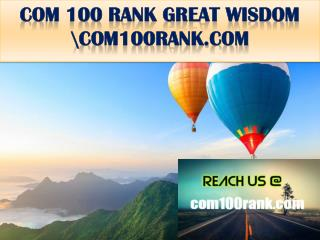 COM 100 RANK GREAT WISDOM \com100rank.com