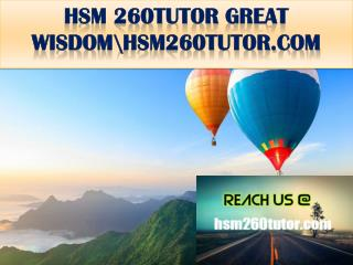 HSM 260TUTOR GREAT WISDOM \hsm260tutor.com