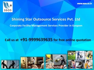 Looking for Cost effective Facility Management Services in Gurgaon? Call on 9999639635