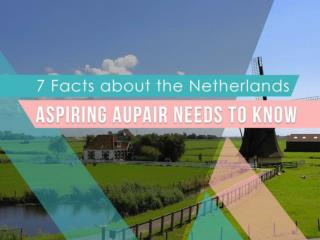 7 Facts about the Netherlands You Can Brush Up on if You Want to Work as an Au Pair