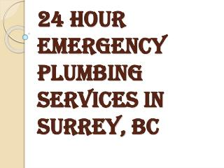 24 Hour Emergency Plumbing Services