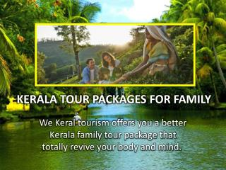 Kerala has amusement for family tour