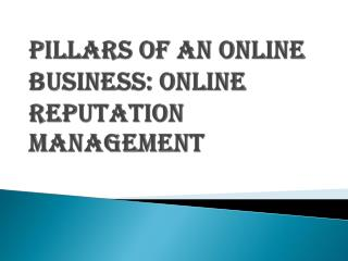 ORM is the Pillars of an Online Business in New York