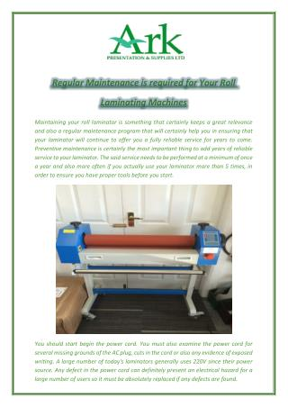 Regular Maintenance is required for Your Roll Laminating Machines