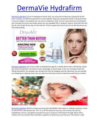DermaVie Hydrafirm Try consuming watercress