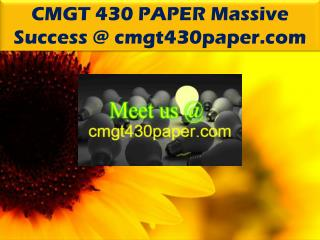 CMGT 430 PAPER Massive Success @ cmgt430paper.com