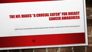 The NFL Makes �A Crucial Catch� For Breast Cancer Awareness
