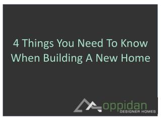 4 Things You Need To Know When Building A New Home