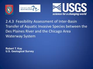 2.4.3  Feasibility Assessment of Inter-Basin Transfer of Aquatic Invasive Species between the Des Plaines River and the