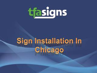 Sign Installation In Chicago