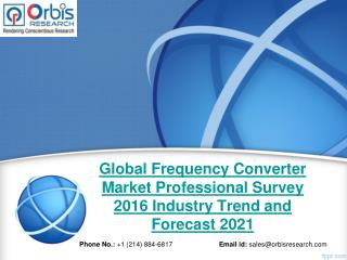 2016-2021 Global Frequency Converter Market Professional Survey Trend & Development Study