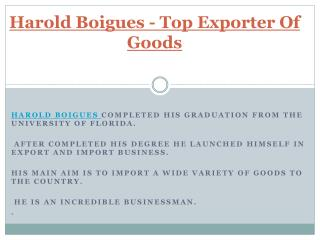 Top Exporter Of Goods - Harold Boigues