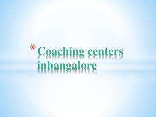 Coaching Centers in Bangalore