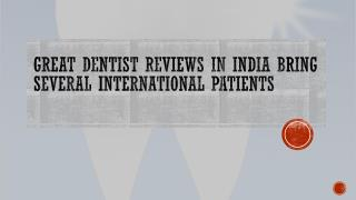 Great Dentist reviews