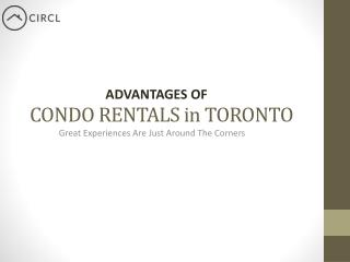 Advatages of Condo Rentals in Toronto - CIRCL