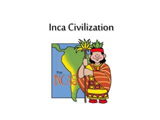 Inca Civilization
