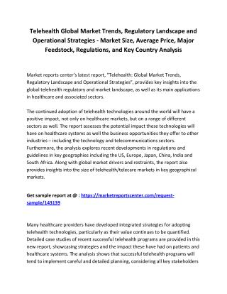 Telehealth: Global Market Trends, Regulatory Landscape and Operational Strategies - Market Attractiveness, Competitive L