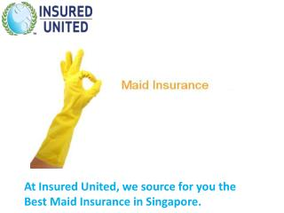 Maid Insurance Singapore