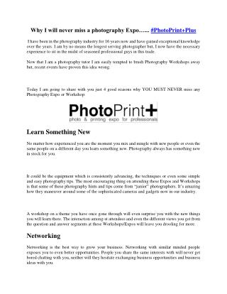 Why I will never miss a photography Expo…... #PhotoPrint Plus