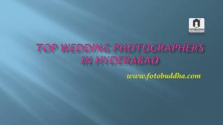 Top Wedding Photographers in Hyderabad