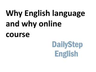 Why English language and why online course