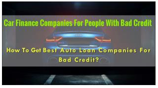 Best Auto Finance Companies For Bad Credit